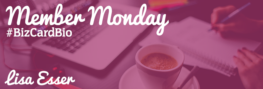 Member Monday Spotlight: Lisa Esser