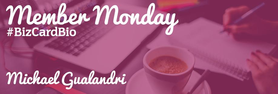 Member Monday Spotlight: Michael Gualandri